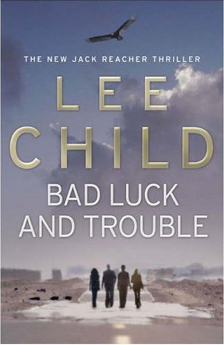 review bad luck and trouble by lee child reviews