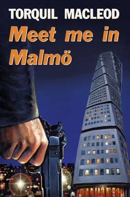 Review - Meet Me in Malmo by Torquil MacLeod