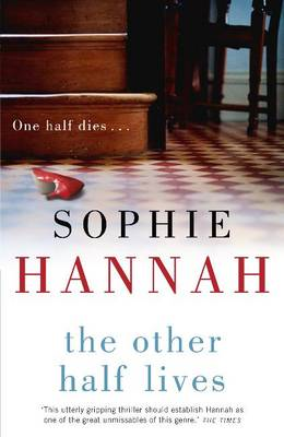 Review The Other Half Lives By Sophie Hannah border=