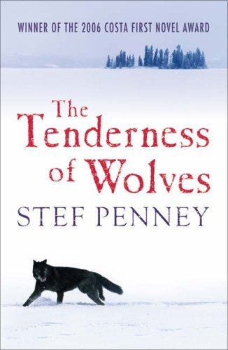 The Tenderness Of Wolves Stef Penney